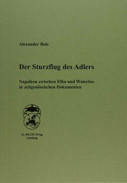 Der Sturzflug des Adlers von Bolz,  Alexander