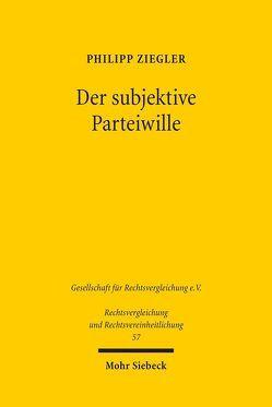 Der subjektive Parteiwille von Ziegler,  Philipp