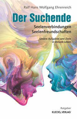 Der Suchende von Ehrenreich,  Ralf Hans Wolfgang
