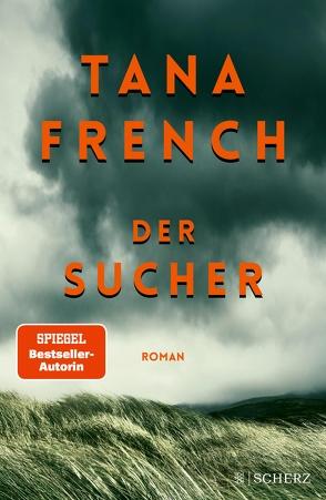 Der Sucher von French,  Tana, Timmermann,  Klaus, Wasel,  Ulrike