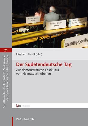 Der Sudetendeutsche Tag von Fendl,  Elisabeth