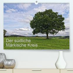 Der südliche Märkische Kreis (Premium, hochwertiger DIN A2 Wandkalender 2021, Kunstdruck in Hochglanz) von Thiemann / DT-Fotografie,  Detlef