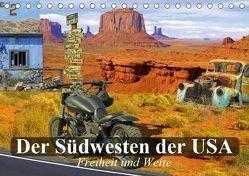 Der Südwesten der USA. Freiheit und Weite (Tischkalender 2019 DIN A5 quer) von Stanzer,  Elisabeth
