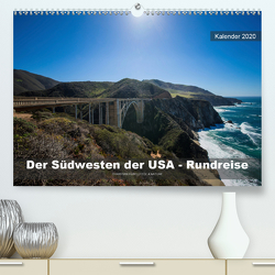 Der Südwesten der USA – Rundreise (Premium, hochwertiger DIN A2 Wandkalender 2020, Kunstdruck in Hochglanz) von Hubo - feel4nature.com,  Christian