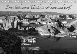 Der Südwesten Utahs in schwarz und weiß (Tischkalender 2019 DIN A5 quer) von Hitzbleck,  Rolf
