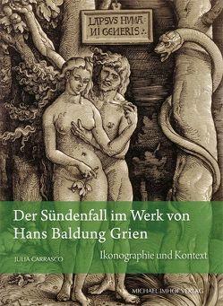 Der Sündenfall im Werk von Hans Baldung Grien von Carrasco,  Julia