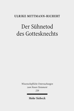 Der Sühnetod des Gottesknechts von Mittmann-Richert,  Ulrike