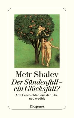 Der Sündenfall – ein Glücksfall? von Melcer,  Ruth, Shalev,  Meir