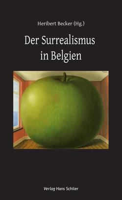 Der Surrealismus in Belgien von Becker,  Heribert