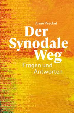 Der Synodale Weg – E-Book von Preckel,  Anne