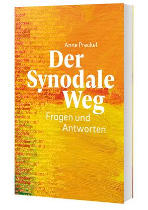 Der Synodale Weg von Preckel,  Anne Kathrin