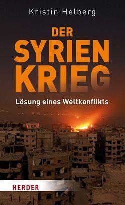 Der Syrienkrieg von Helberg,  Kristin