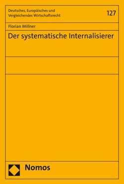 Der systematische Internalisierer von Millner,  Florian