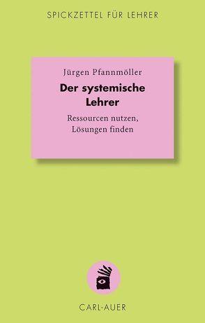 Der systemische Lehrer von Molebash,  Wes, Pfannmöller,  Jürgen