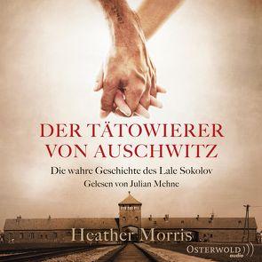 Der Tätowierer von Auschwitz von Arnhold,  Sabine, Mehne,  Julian, Morris,  Heather, Ranke,  Elsbeth