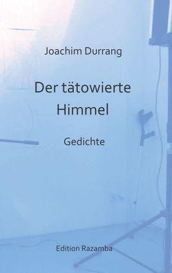 Der tätowierte Himmel von Durrang,  Joachim, Reder,  Ewart