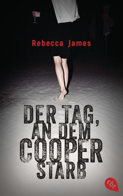 Der Tag, an dem Cooper starb von Beleites,  Edith, James,  Rebecca