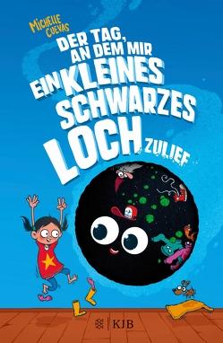 Der Tag, an dem mir ein kleines schwarzes Loch zulief von Cuevas,  Michelle, Gutzschhahn,  Uwe-Michael