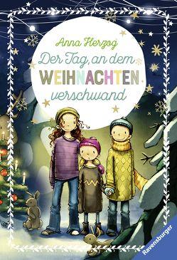 Der Tag, an dem Weihnachten verschwand von Herzog,  Anna, Tourlonias,  Joelle