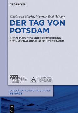 Der Tag von Potsdam von Kopke,  Christoph, Treß,  Werner