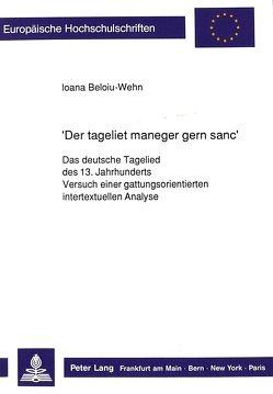 «Der tageliet maneger gern sanc» von Beloiu-Wehn,  Ioana