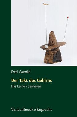 Der Takt des Gehirns von Warnke,  Fred