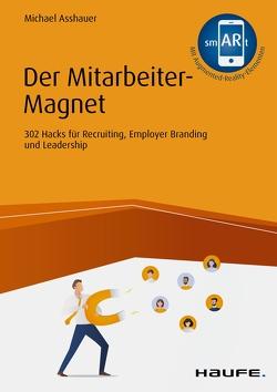 Der Mitarbeiter-Magnet von Asshauer,  Michael