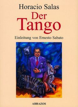 Der Tango von Adler,  Thure R, Sabato,  Ernesto, Salas,  Horacio
