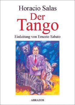 Der Tango von Adler,  Thure, Sabato,  Ernesto, Salas,  Horacio
