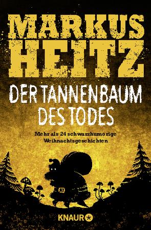 Der Tannenbaum des Todes von Heitz,  Markus