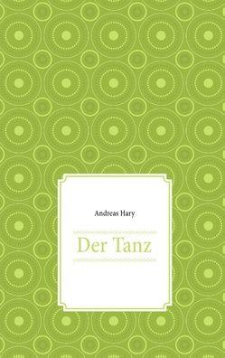 Der Tanz von Hary,  Andreas