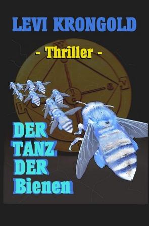 Der Tanz der Bienen von Krongold,  Levi