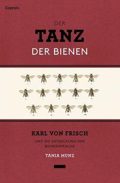 Der Tanz der Bienen von Munz,  Tania, Sternthal,  Barbara