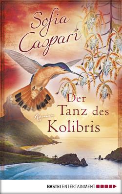 Der Tanz des Kolibris von Borner,  Reinhard, Caspari,  Sofia