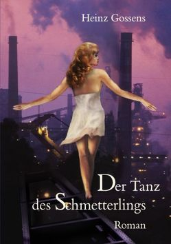 Der Tanz des Schmetterlings von Gossens,  Heinz