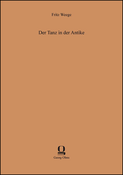 Der Tanz in der Antike von Weege,  Fritz