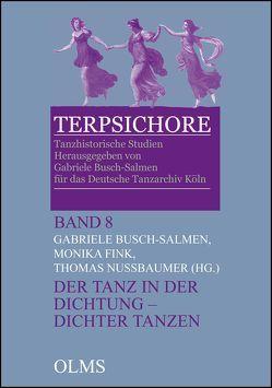 Der Tanz in der Dichtung – Dichter tanzen von Busch-Salmen,  Gabriele, Fink,  Monika, Nussbaumer,  Thomas