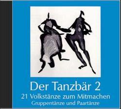 Der Tanzbär 2 – 21 Volkstänze zum Mitmachen Audio CD von Weidemann,  Uta