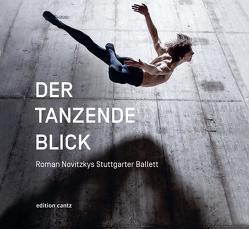 Der tanzende Blick von Forstbauer,  Nikolai B, Kachelrieß,  Andrea, Novitzky,  Roman