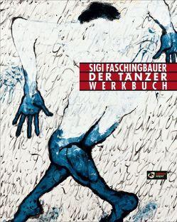 Der Tänzer von Faschingbauer,  Sigi, Krug,  Werner, Mracek,  Wenzel