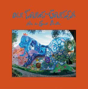 Der Tarot-Garten von de Saint Phalle,  Niki