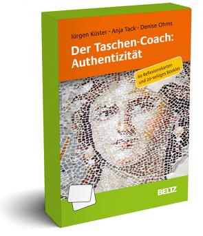 Der Taschen-Coach: Authentizität von Küster,  Jürgen, Ohms,  Denise, Tack,  Anja