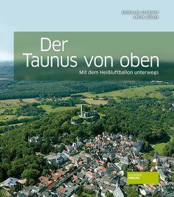 Der Taunus von oben von Müller,  Artur, Schrimpf,  Eberhard