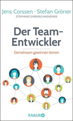 Der Team-Entwickler von Corssen,  Jens, Ehrenschwendner,  Stephanie, Gröner,  Stefan