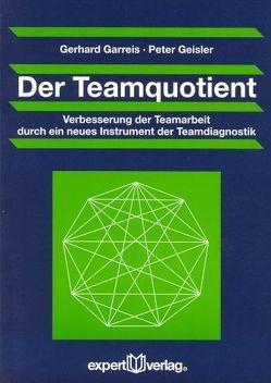 Der Teamquotient von Garreis,  Gerhard, Geißler,  Peter