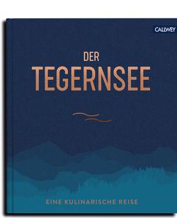 Der Tegernsee von Kapitza,  Enno, Kotteder,  Franz
