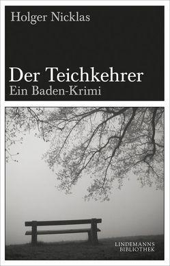Der Teichkehrer von Lindemann,  Thomas, Nicklas,  Holger