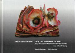 Der Teil und das Ganze von Bloch,  Peter André, Schwarz,  Martin