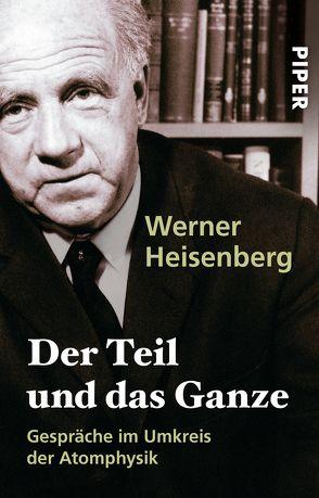 Der Teil und das Ganze von Heisenberg,  Werner