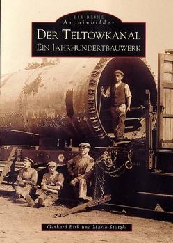 Der Teltowkanal von Birk,  Gerhard, Stutzki,  Mario